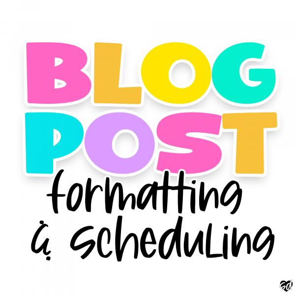 teacherpreneur-blog-post-formatting-and-scheduling